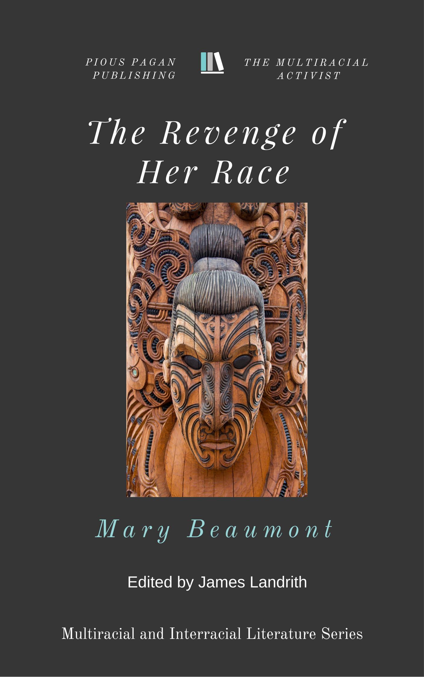 The Revenge of Her Race